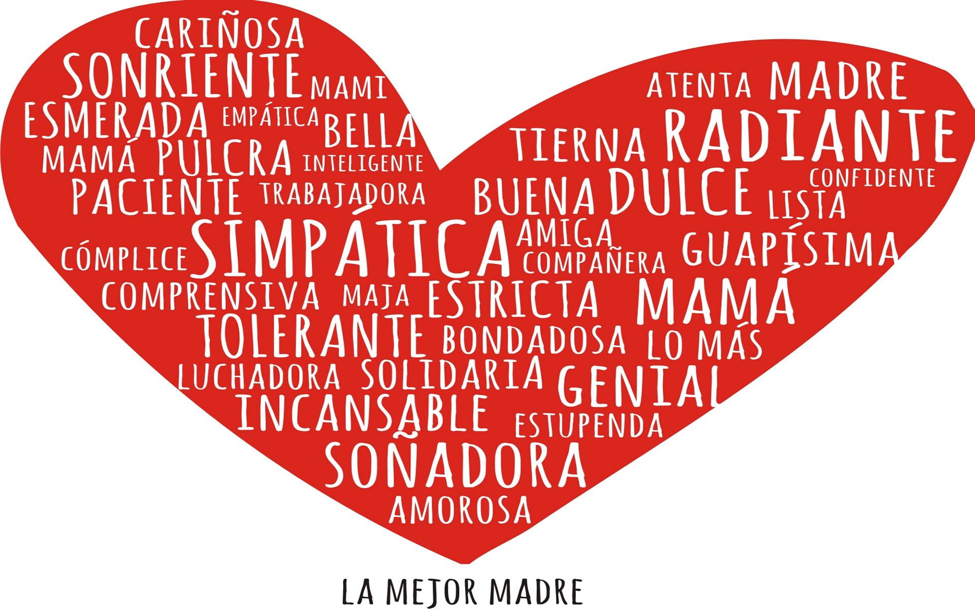 Dia De La Madre Wallpapers: Para La Mejor Mamá Del Mundo.