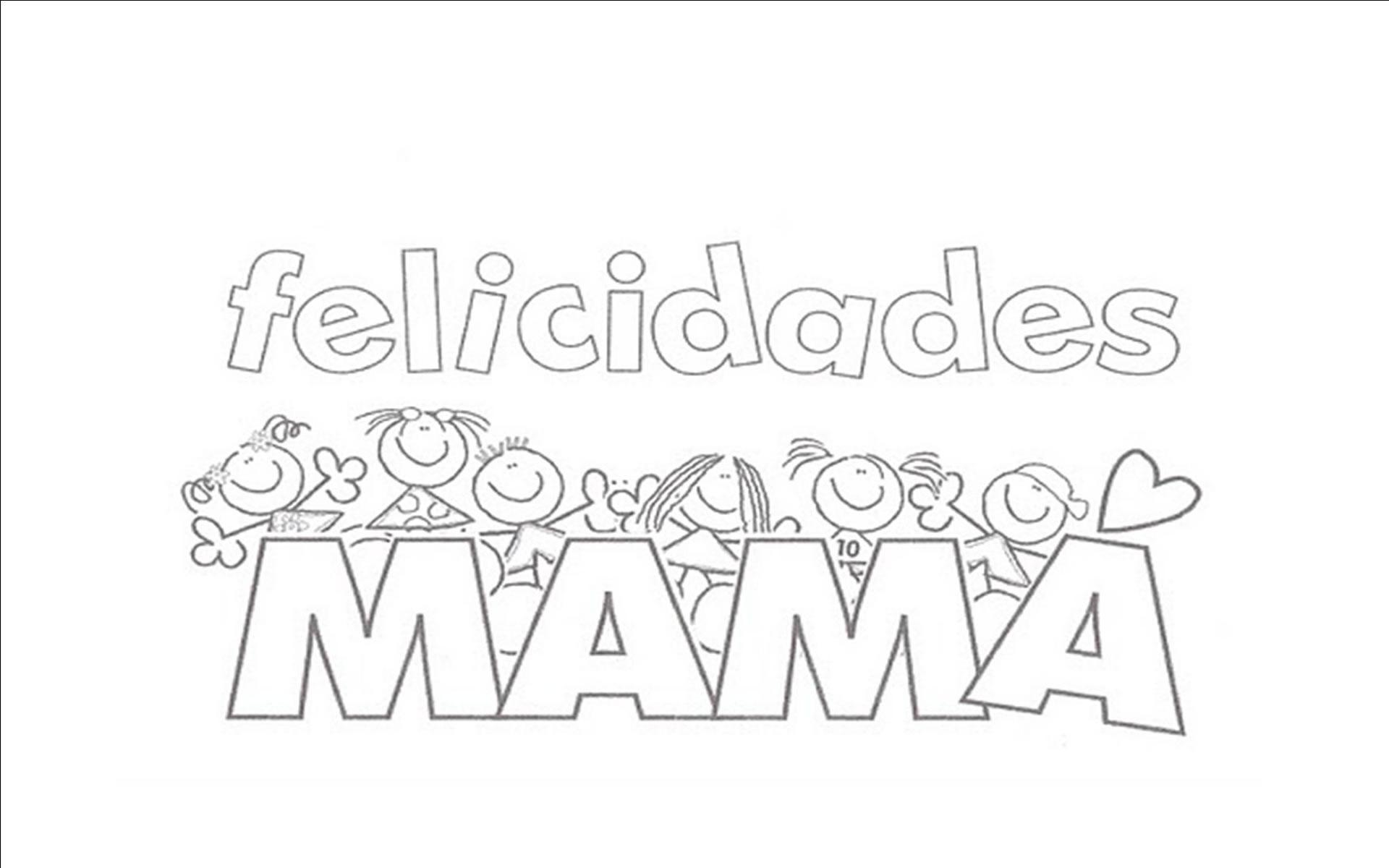 Dibujo Felicidades Mamá