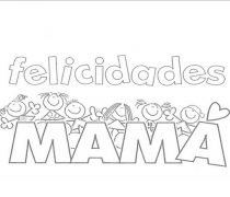 Dibujo Felicidades Mamá.